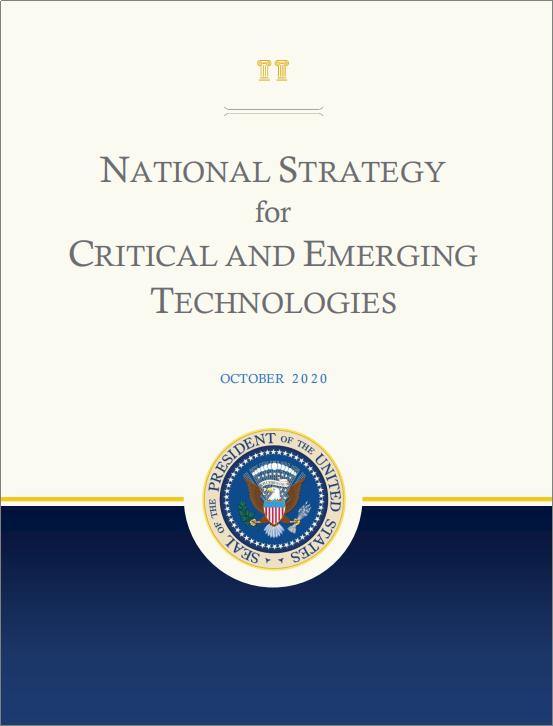 美国发布《关键与新兴技术国家战略》(附完整技术清单)